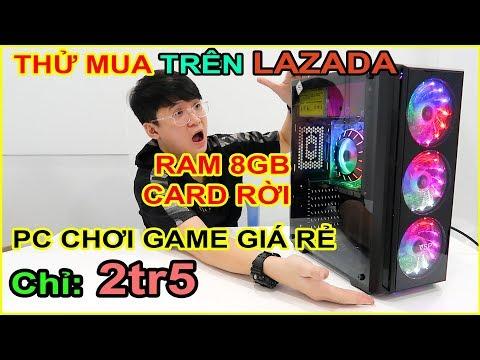 Thử mua PC CHƠI GAME giá chỉ 2tr5 trên LAZADA, SHOPEE. Và CÁI KẾT không ngờ... | MUA HÀNG ONLINE