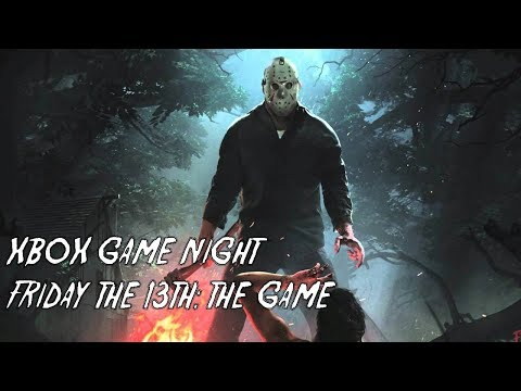 Xbox One Game Night (XB1): Friday The 13th | May 6th, 2018