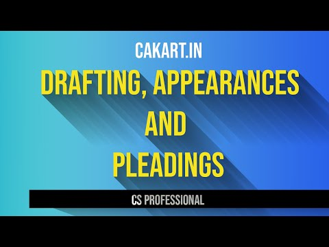 Drafting, Appearances and Pleadings Introduction - CS Professional