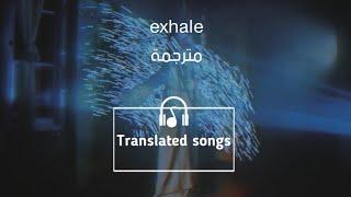 Sabrina carpenter - exhale مترجمة عربي