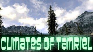 Skyrim Mod Review #2 - Climates Of Tamriel