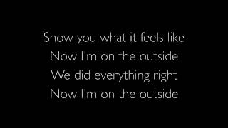 Outside   Ellie Goulding Lyrics