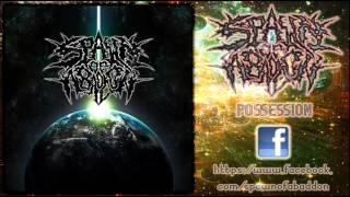 Spawn of Abaddon - Possession (New Song 2012)