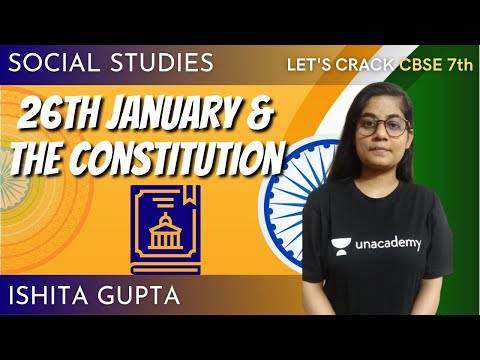 All About Republic Day | 26 January & Indian Constitution | Social Science | 7th CBSE | Ishita Gupta