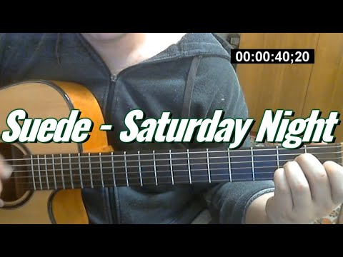 Saturday Night - Suede (fingerstyle cover by iv_pershin)
