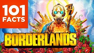 101 Facts About Borderlands