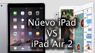 Nuevo iPad vs iPad air 2 | Opinión y comparativa