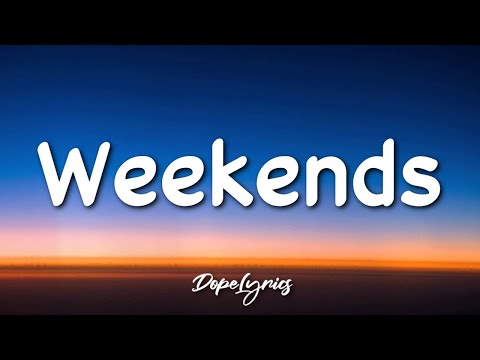 Hojean - Weekends (Lyrics) 🎵