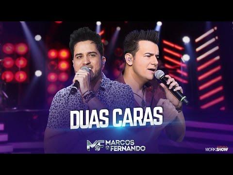 Duas Caras - Marcos e Fernando