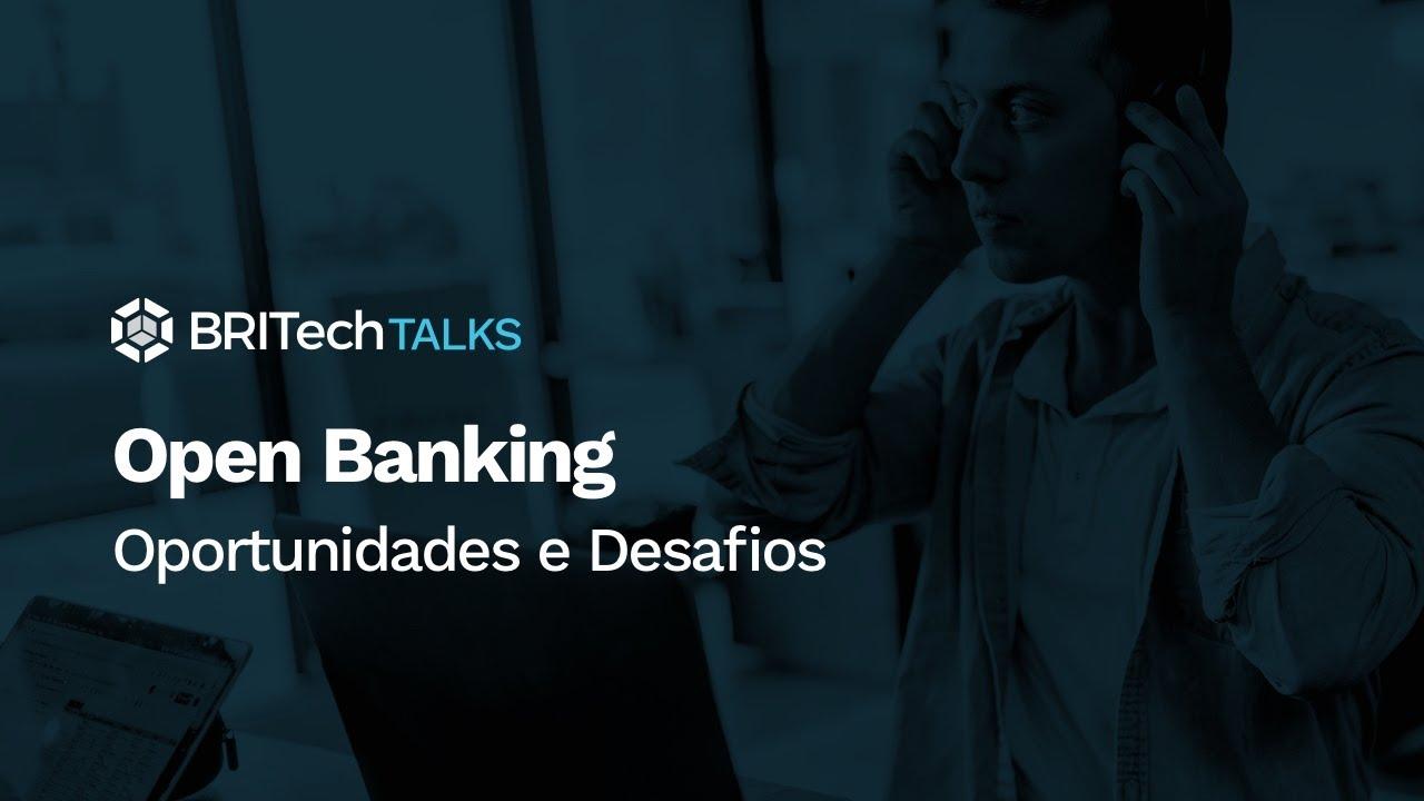 Open Banking: Oportunidades e Desafios