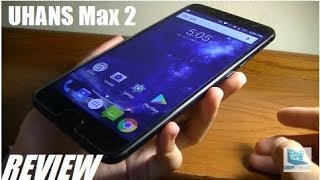 REVIEW: UHANS Max 2 4G Phablet - 6.4