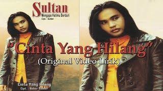 Gambar cover Sultan - Cinta Yang Hilang Original VCD Karaoke (Video Lirik)