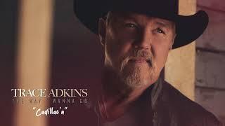 Trace Adkins Cadillac'n