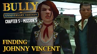 Bully: Anniversary Edition - Mission #57 - Finding Johnny Vincent