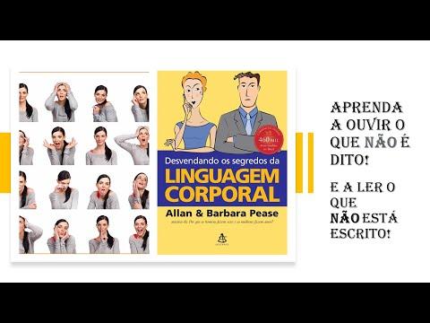 Desvendando Os Segredos Da Linguagem Corporal - Resenha Do Livro