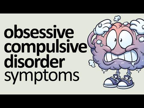 Video OCD Symptoms: Obsessive Compulsive Disorder Symptoms