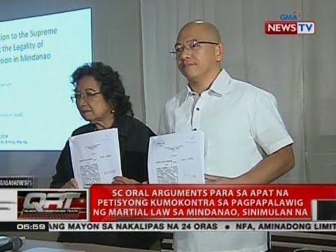 QRT: SC oral arguments para sa 4 na petisyong kumokontra sa Mindanao martial law, sinimulan na