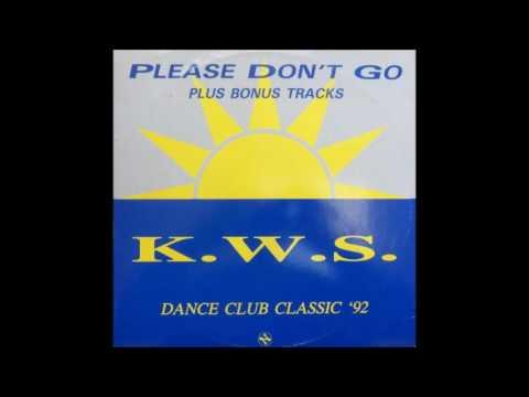 K.W.S. - Please Don't Go (Sunshine Mix) **HQ Audio**