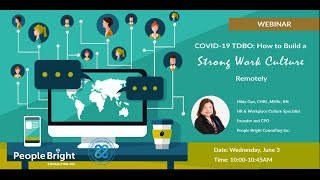 COVID 19 TDBO EP19 How to Build a Strong Work Culture Remotely Webinar Recording