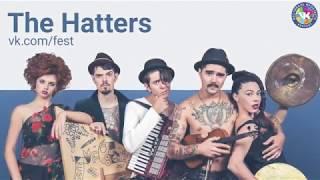 The Hatters на VK Fest 2017 в Санкт Петербурге (16.07.2017)