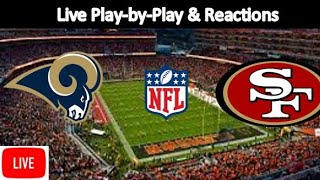 Los Angeles Rams vs. San Francisco 49ers Live Stream | Live Play-by-Play, Reaction | NFL
