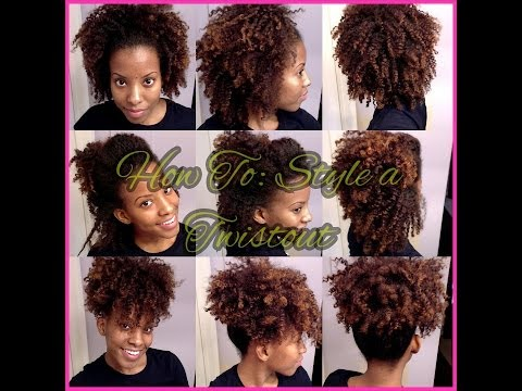 Four Easy Styles with a Twist Out!  