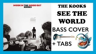 THE KOOKS   SEE THE WORLD (HD BASS COVER + TABS)