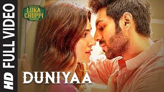 Luka Chuppi: Duniyaa Full Video Song | Kartik Aaryan Kriti