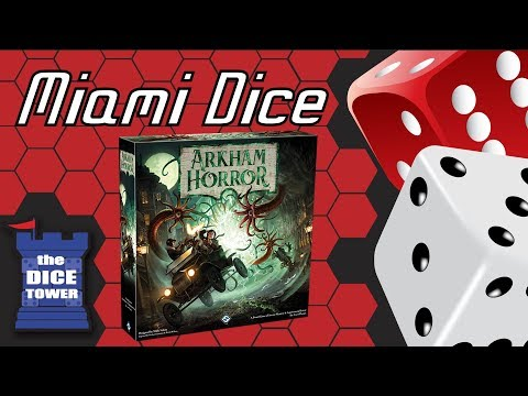 Miami Dice - Arkham Horror (3rd Edition)