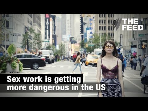 Sex work is more dangerous than ever in the US