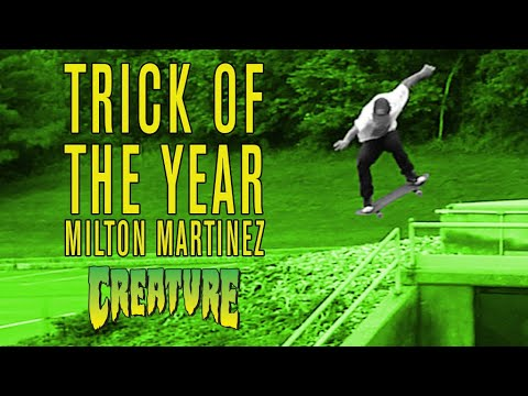Image for video Skateboarding - Trick of the Year - Milton Martinez