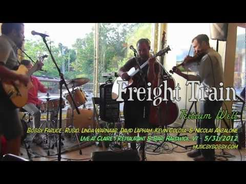 Freight Train - Tritium Well - Live at Claire's - 5-31-12
