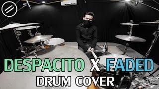 Despacito x Faded - Drum Cover by IXORA