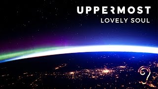 Uppermost - Lovely Soul