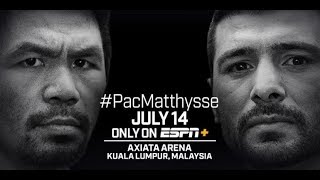 Dwyer 7-14-18 Fight Day - Manny Pacquiao v. Lucas Matthysse
