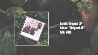 """Origami JP - """"Origami JP"""" [Full EP] (2015)"""