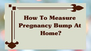 Measurement Of Pregnant Bump At Home?   Pregnancy Belly Monthly Progression   Pregnancy Info