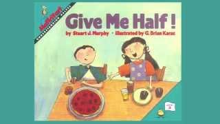 Give Me Half! by Stuart J. Murphy