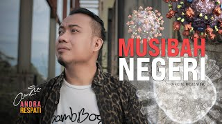 Download lagu Andra Respati Musibah Negeri Mp3