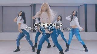 Ariana Grande - Gimme On Up ft. Nicki Minaj : Gangdrea Choreography