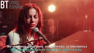 Lady Gaga   Always Remember Us This Way (Lyrics + Español) Video Official