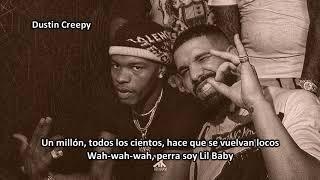 Lil Baby & Drake   Yes Indeed (Subtitulado Español)