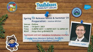 Salesforce Spring '21 Release Notes Highlights & Summer '21 Preparation