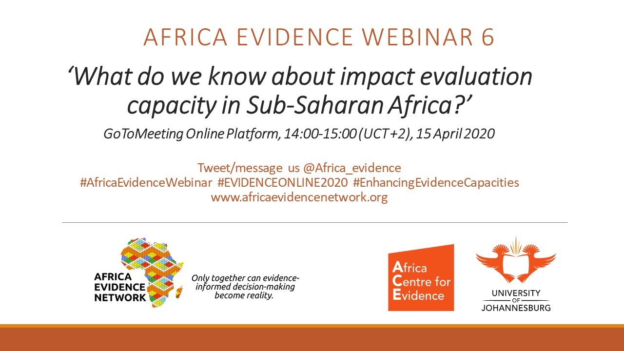 WEBINAR RECORDING | Africa Evidence Webinar #6: What do we know about impact evaluation capacity in Sub-Saharan Africa?