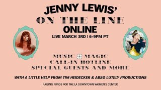 Jenny Lewis' On The Line Online | March 3rd At 6pm PT