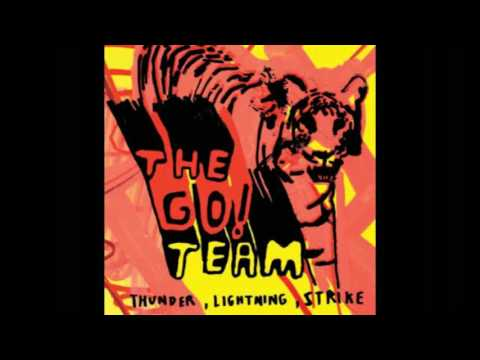 The Power is On (Song) by The Go! Team