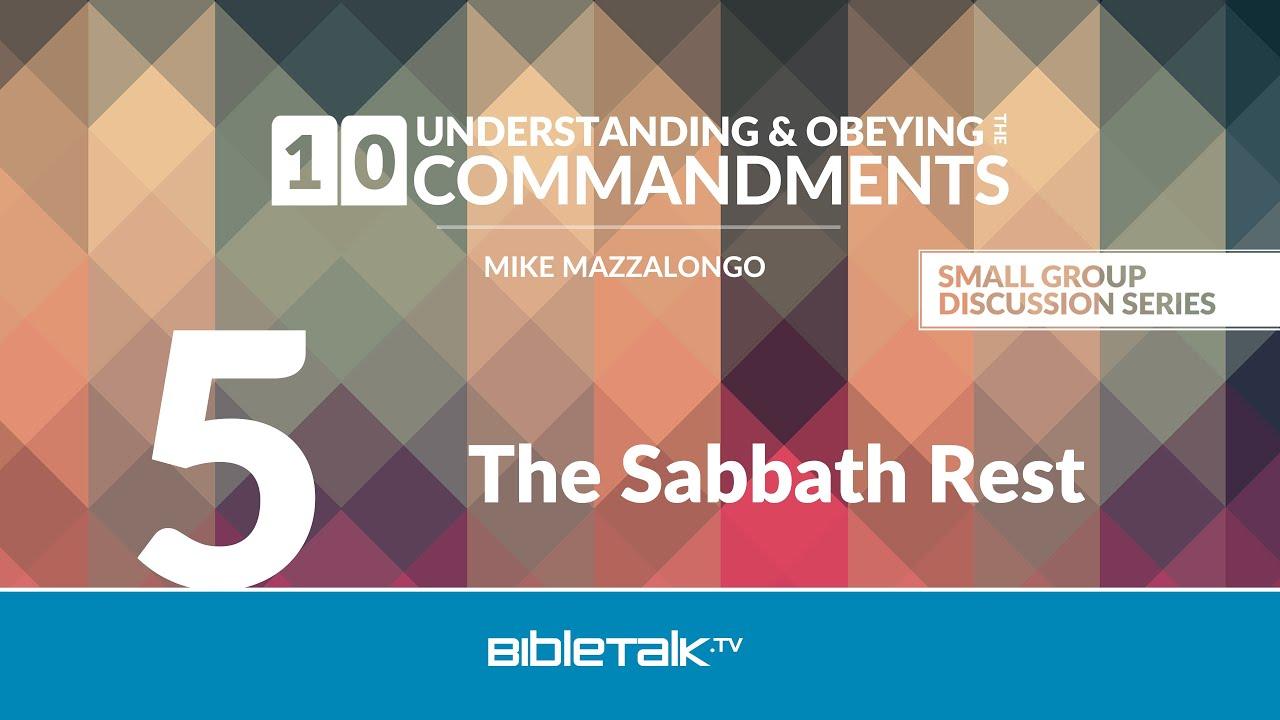 5. The Sabbath Rest