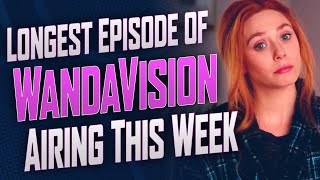 Longest Episode of WandaVision Airing This Week - SEN LIVE 327 by Schmoes Know