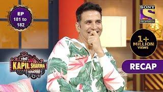 The Kapil Sharma Show Season 2 | दी कपिल शर्मा शो सीज़न 2 | Ep 181 & Ep 182 | RECAP