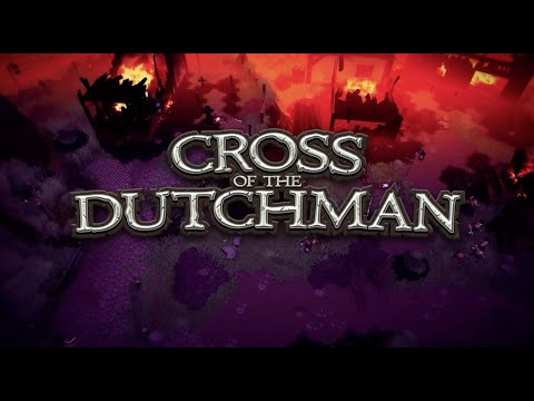 Cross of the Dutchman - Official  Trailer 1080p 60fps thumbnail